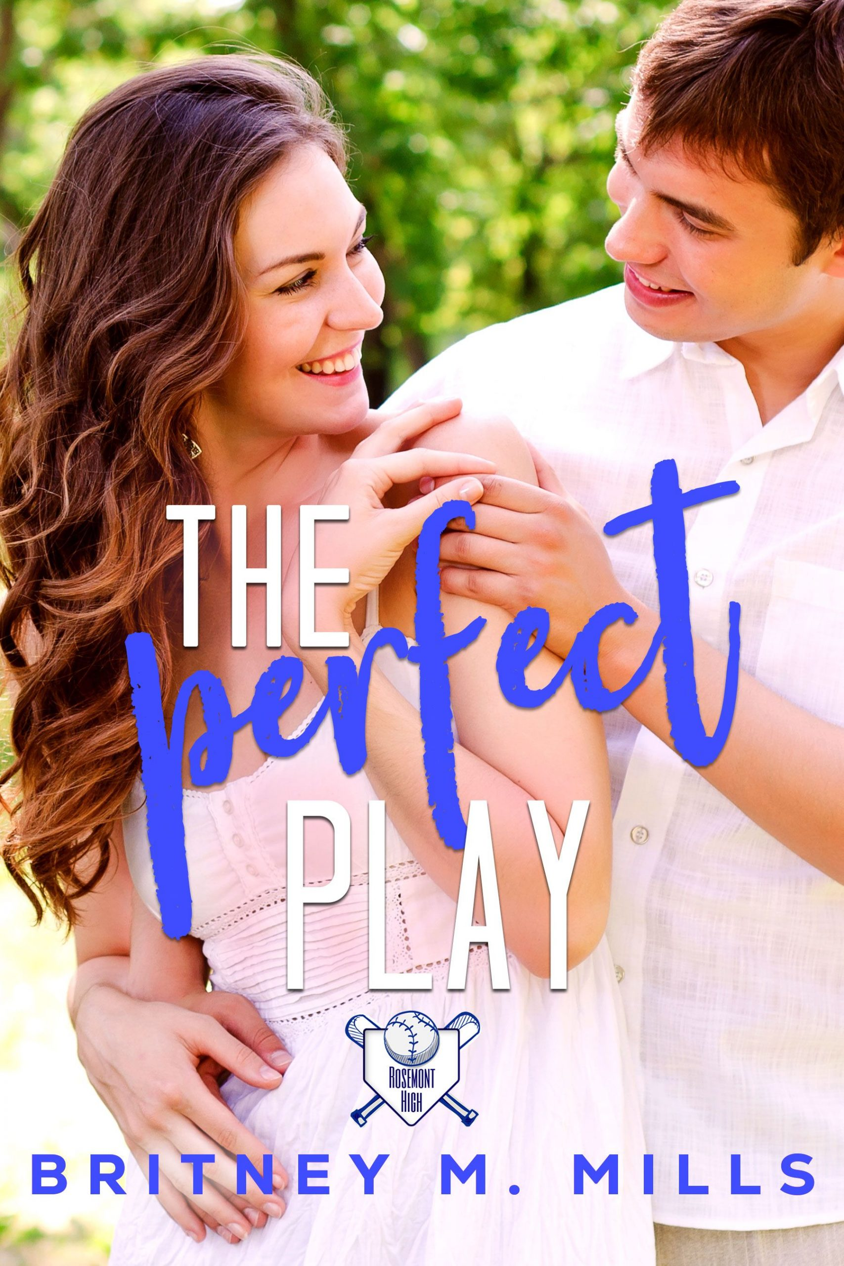 The Perfect Play by Britney M. Mills l A Boy Next Door Young Adult Romance